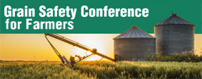 Grain Safety for Farmers Conference