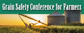 Grain Safety Conference for Farmers