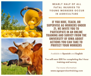 University of Iowa call for volunteers to participate in online training and survey for those who hire, teach or supervise young ag workers under age 21.